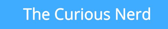 The Curious Nerd